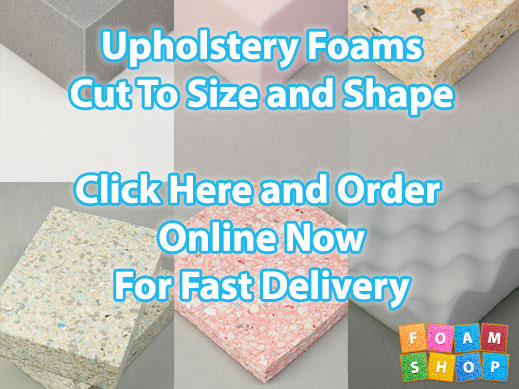 Upholstery Foams Cut To Size